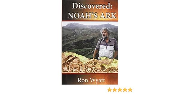 Discovered- Noahs Ark by Ron Wyatt (2014-06-11): Amazon.es ...