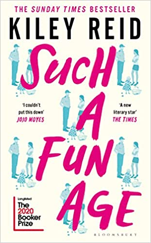 Such a Fun Age: 'The book of the year' Independent: Amazon.co.uk: Reid,  Kiley: 9781526612144: Books