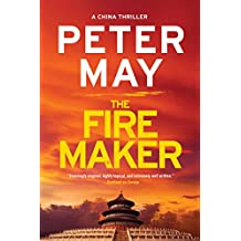 The Firemaker (The China Thrillers Book 1)