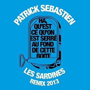 les sardines patrick sebastien mp3