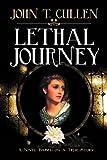 Lethal Journey, John T. Cullen, 0743310012