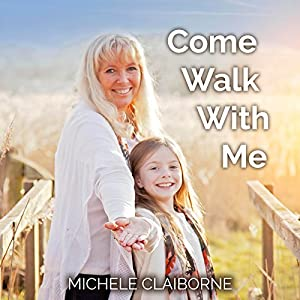 Come Walk with Me Audiobook