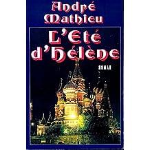 L'ete d'Helene: Roman (French Edition)
