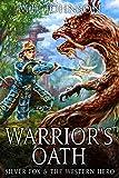Silver Fox & The Western Hero: Warrior's Oath: A
