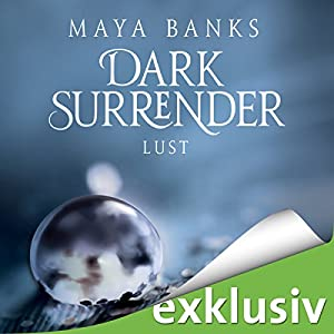 Lust (Dark Surrender 2) Hörbuch