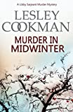 img - for Murder in Midwinter (A Libby Sarjeant Murder Mystery) book / textbook / text book