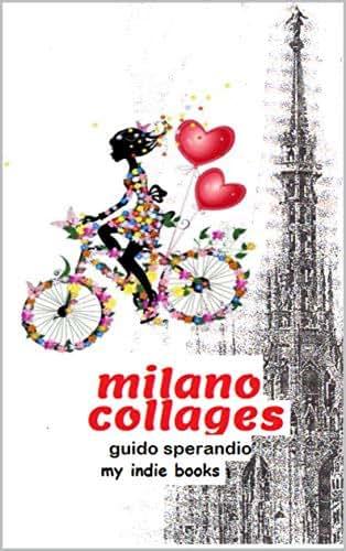 MILANO COLLAGES (Italian Edition)