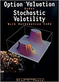 img - for Option Valuation Under Stochastic Volatility: With Mathematica Code book / textbook / text book