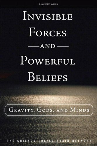 Invisible Forces and Powerful Beliefs: Gravity, Gods, and Minds (FT Press Science)