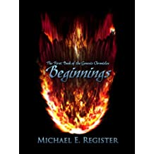 Beginnings: The First Book of the Genesis Chronicles