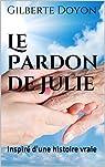 Le Pardon de Julie par Doyon