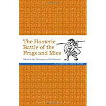 The Homeric Battle of the Frogs and Mice