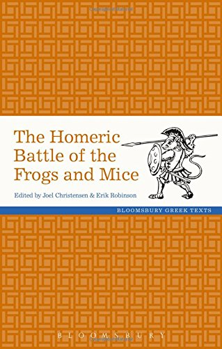 The Homeric Battle of the Frogs and Mice (Greek Texts)