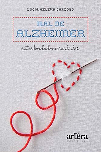 Amazon.com: Mal de Alzheimer: Entre Bordados e Cuidados ...