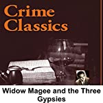 Crime Classics: Widow Magee and the Three Gypsies: A Vermont Fandago | Morton Fine,David Friedkin