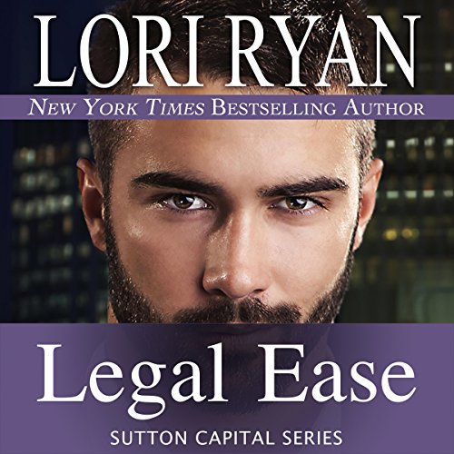 Legal Ease: Sutton Capital, Book 1 (Pepin Don Series)