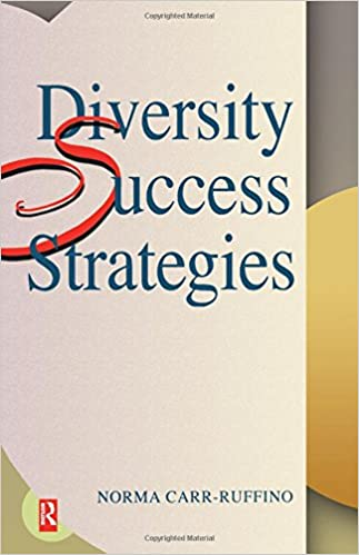 Diversity Success Strategies: Norma Carr-Ruffino Ph D