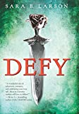 Defy (Defy, Book 1) (Defy Trilogy)