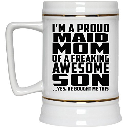 Proud Maid Mom Of Awesome Son - 22oz Beer Stein Ceramic Bar Mug Tankard - Gift for Mother Mom from Daughter Son Kid Wife Mother's Father's Day Birthday Anniversary -