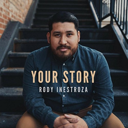 Rody Inestroza - Your Story EP (2018)