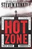 Hot Zone (The Zulu Virus Chronicles) (Volume 1)