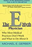 E Myth Physician, Michael E. Gerber, 0060938404