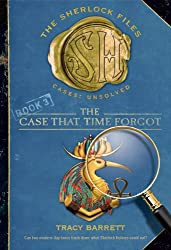 The Case That Time Forgot (Sherlock Files)