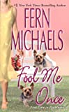 Fool Me Once, Fern Michaels, 0821780719