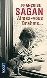 Aimez-vous Brahms... par Sagan