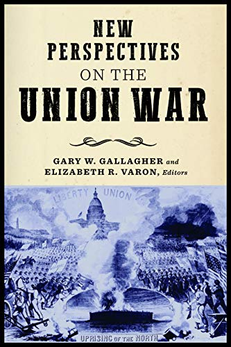 Book cover from New Perspectives on the Union War (The Norths Civil War) by Chiara Milan
