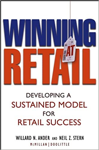 Winning At Retail  Developing a Sustained Model for Retail Success  Willard  N. Ander 8677f44c4a