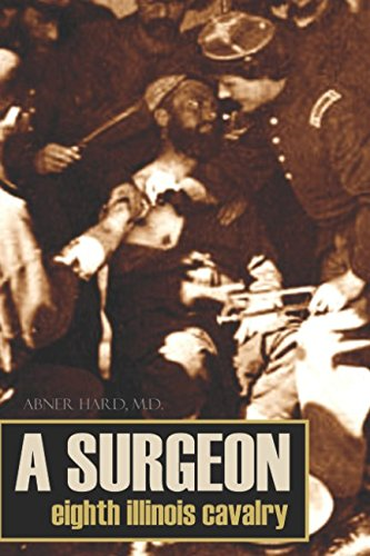 Download A Surgeon of the Eighth Illinois Cavalry (Abridged, Annotated) pdf epub