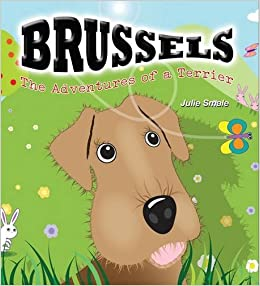 Brussels: The Adventures of a Terrier!