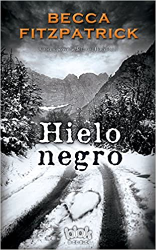 Amazon.com: Hielo negro / Black Ice (Spanish Edition) (9788416075195): Becca Fitzpatrick, Victoria Morera: Books
