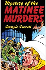 The Mystery of the Matinee Murders: Hollywood Cowboy Detectives Paperback