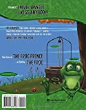 Frankly, I Never Wanted to Kiss Anybody!: The Story of the Frog Prince as Told by the Frog (The Other Side of the Story)