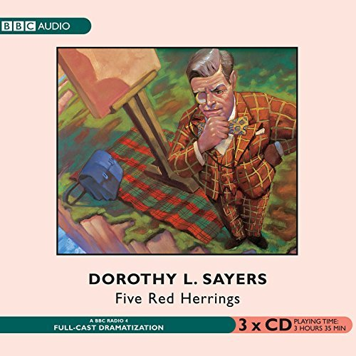 By Dorothy L. Sayers Five Red Herrings (Lord Peter Wimsey Mysteries)(Audio Theater Dramatization) (Audio Theater) [Audio CD] pdf epub