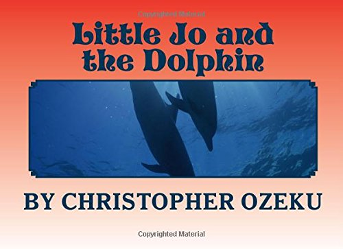 Little Jo and the Dolphin: Little Jo had a dream that seemed very real. ebook