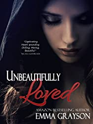 Unbeautifully Loved (Breathe Again Book 1)