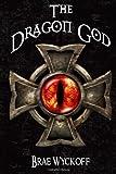 The Dragon God, Brae Wyckoff, 1492996335