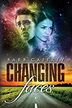 Changing Faces by [Caffrey, Barb]