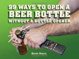 99 Ways to Open a Beer Bottle Without a Bottle Opener