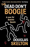 img - for The Dead Don't Boogie (Dominic Queste) book / textbook / text book
