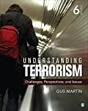 img - for Understanding Terrorism: Challenges, Perspectives, and Issues book / textbook / text book