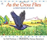img - for As the Crow Flies (Rise and Shine) book / textbook / text book