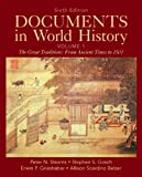 Documents in World History, Volume 1 (6th Edition) 6th Edition