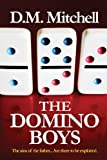 The Domino Boys, D. Mitchell, 148958739X