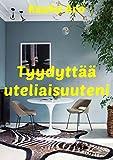 Tyydyttää uteliaisuuteni (Finnish Edition)