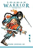 Shaman Warrior Volume 5 (v. 5) by Park Joong-Ki (2007-12-11)
