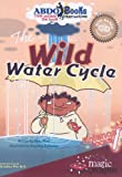 The Wild Water Cycle - Site CD, Rena Korb, 1602702950